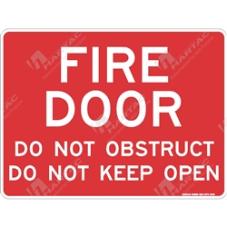 "Fire & Safety Sign ""Fire Door Do Not Obstruct Do Not Keep Open (Text Only)"""