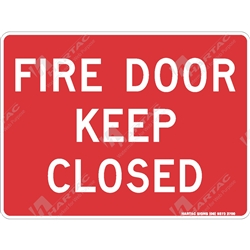 "Fire & Safety Sign ""Fire Door Keep Closed (Text Only)"""