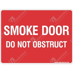 "Fire & Safety Sign ""Smoke Door Do Not Obstruct (Text Only)"""