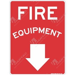 "Fire & Safety Sign ""Fire Equipment With Down Arrow"""