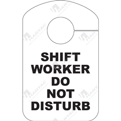 """Door Hanger Shift Worker Do Not Disturb"" Tag"