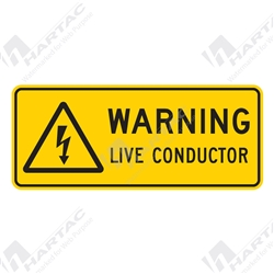 "Warning Sign ""Live Conductor"""