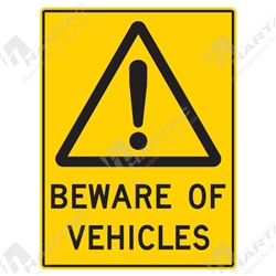 "Warning Sign ""Beware Of Vehicles"""