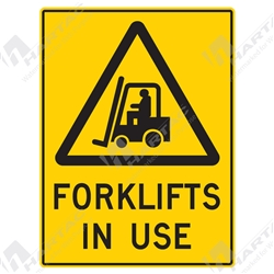 "Warning Sign ""Forklifts In Use"""