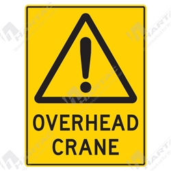 "Warning Sign ""Overhead Crane"""