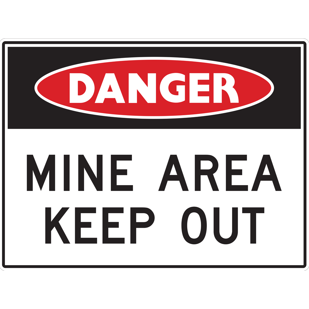Mine Site Signs