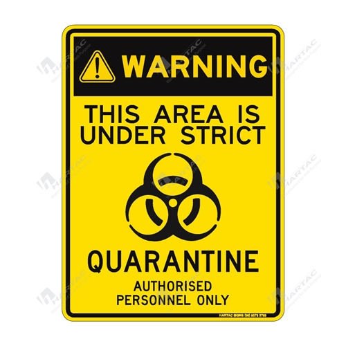 "Coronavirus (COVID-19) Health Warning ""This Area Is Under Strict Quarantine Authorised Personnel Only"" Poly Non-Reflective - 225mm x 300mm"