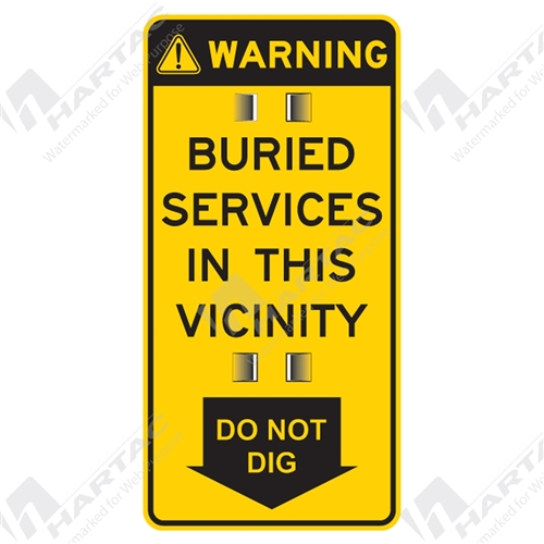 "Warning Sign ""Buried Services In This Vicinity Do Not Dig (Star Picket Punched)"""